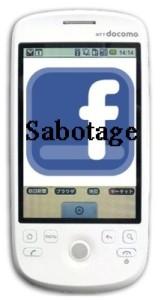 Facebook Mobile App Sabotage